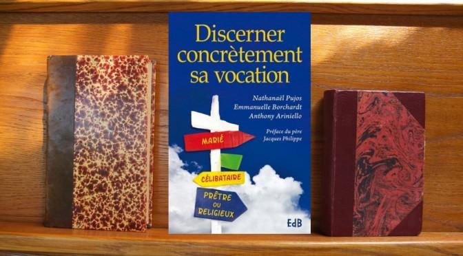 Couverture de Discerner concrètement sa vocation